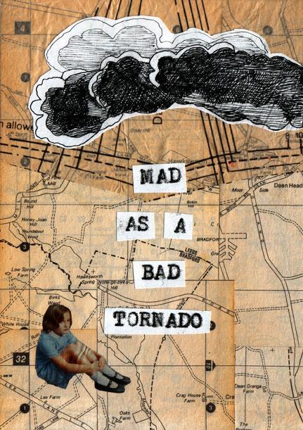 Mad as a Bad Tornado, zine by Jean McEwan